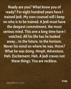 yoda-quote-ready-are-you-what-know-you-of-ready-for-eight-hundred-year