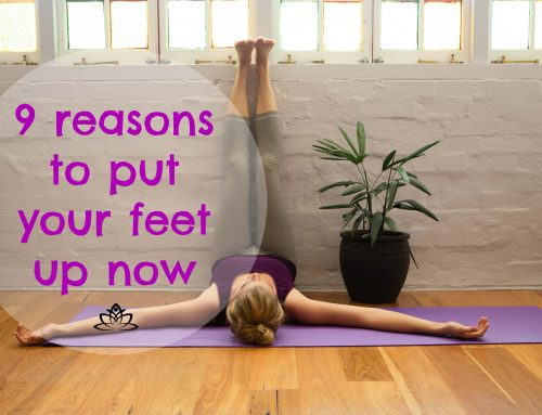 9 reasons to put your feet up now